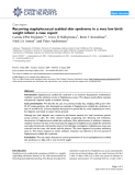 "Báo cáo y học: "" Recurring staphylococcal scalded skin syndrome in a very low birth weight infant: a case report"""