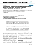 """Báo cáo y học: """"Herpes simplex 1 encephalitis presenting as a brain haemorrhage with normal cerebrospinal fluid analysis: a case report"""""""