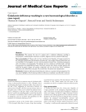 """Báo cáo y học: """" Cobalamin deficiency resulting in a rare haematological disorder: a case report"""""""