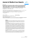 "Báo cáo y học: "" Management of renal nutcracker syndrome by retroperitoneal laparoscopic nephrectomy with ex vivo autograft repair and autotransplantation: a case report and review of the literature"""