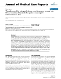 "Báo cáo y học: ""Thread embedded into penile tissue over time as an unusual hair thread tourniquet injury to the penis: a case report"""