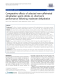 "Báo cáo y học: "" Comparative effects of selected non-caffeinated rehydration sports drinks on short-term performance following moderate dehydration"""