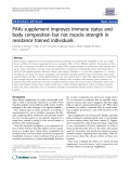 "Báo cáo y học: "" PAKs supplement improves immune status and body composition but not muscle strength in resistance trained individuals"""