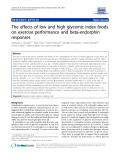 """Báo cáo y học: """" The effects of low and high glycemic index foods on exercise performance and beta-endorphin responses"""""""