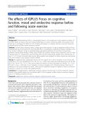 "Báo cáo y học: ""  The effects of IQPLUS Focus on cognitive function, mood and endocrine response before and following acute exercise"""