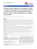 "báo cáo khoa học:""  General anxiety, depression, and physical health in relation to symptoms of heart-focused anxietya cross sectional study among patients living with the risk of serious arrhythmias and sudden cardiac death"""