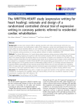 "báo cáo khoa học:""The WRITTEN-HEART study (expressive writing for heart healing): rationale and design of a randomized controlled clinical trial of expressive writing in coronary patients referred to residential cardiac rehabilitation"""