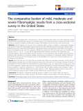 "báo cáo khoa học:"" The comparative burden of mild, moderate and severe Fibromyalgia: results from a cross-sectional survey in the United States"""