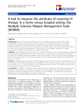 """báo cáo khoa học:"""" A tool to measure the attributes of receiving IV therapy in a home versus hospital setting: the Multiple Sclerosis Relapse Management Scale (MSRMS)"""""""