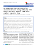 """báo cáo khoa học:""""  Do diabetes and depressed mood affect associations between obesity and quality of life in postmenopause? Results of the KORA-F3 Augsburg population study"""""""