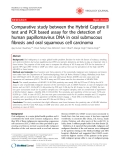 "Báo cáo y học: ""Comparative study between the Hybrid Capture II test and PCR based assay for the detection of human papillomavirus DNA in oral submucous fibrosis and oral squamous cell carcinoma"""