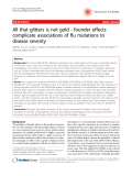 "Báo cáo y học: "" All that glitters is not gold - founder effects complicate associations of flu mutations to disease severity"""