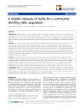 "báo cáo khoa học:"" A reliable measure of frailty for a community dwelling older population"""