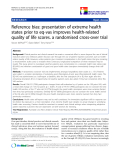 "báo cáo khoa học:"" Reference bias: presentation of extreme health states prior to eq-vas improves health-related quality of life scores. a randomised cross-over trial"""