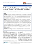 "báo cáo khoa học:""  Preferences for health outcomes associated with Group A Streptococcal disease and vaccination"""