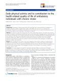 "báo cáo khoa học:""  Daily physical activity and its contribution to the health-related quality of life of ambulatory individuals with chronic stroke"""