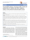 """báo cáo khoa học:"""" Uncontrolled asthma: assessing quality of life and productivity of children and their caregivers using a cross-sectional Internet-based survey"""""""