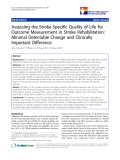 "báo cáo khoa học:""  Assessing the Stroke-Specific Quality of Life for Outcome Measurement in Stroke Rehabilitation: Minimal Detectable Change and Clinically Important Difference"""