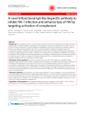 "Báo cáo y học: "" A novel trifunctional IgG-like bispecific antibody to inhibit HIV-1 infection and enhance lysis of HIV by targeting activation of complement"""