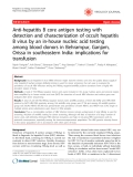 """Báo cáo y học: """" Anti-hepatitis B core antigen testing with detection and characterization of occult hepatitis B virus by an in-house nucleic acid testing among blood donors in Behrampur, Ganjam, Orissa in southeastern India: implications for transfusion"""""""