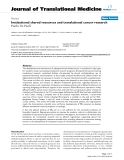 """báo cáo hóa học:""""  Institutional shared resources and translational cancer research"""""""