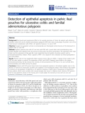"Báo cáo hóa học: "" Detection of epithelial apoptosis in pelvic ileal pouches for ulcerative colitis and familial adenomatous polyposis"""