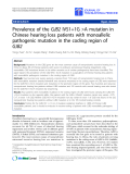 "Báo cáo hóa học: "" Prevalence of the GJB2 IVS1+1G A mutation in Chinese hearing loss patients with monoallelic pathogenic mutation in the coding region of GJB2"""