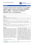 """Báo cáo hóa học: """"  """"Hypoxia-induced down-regulation of microRNA449a/b impairs control over targeted SERPINE1 (PAI-1) mRNA - a mechanism involved in SERPINE1 (PAI-1) overexpression"""""""