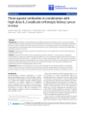 "Báo cáo hóa học: "" Three agonist antibodies in combination with high-dose IL-2 eradicate orthotopic kidney cancer in mice"""