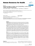 "báo cáo sinh học:""  Scaling up kangaroo mother care in South Africa: 'on-site' versus 'off-site' educational facilitation"""