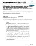 """báo cáo sinh học:""""  Training health care workers to promote HIV services for patients with tuberculosis in the Democratic Republic of Congo"""""""