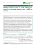 "báo cáo sinh học:""  Meeting human resources for health staffing goals by 2018: a quantitative analysis of policy options in Zambia"""