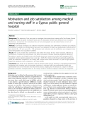 "báo cáo sinh học:""  Motivation and job satisfaction among medical and nursing staff in a Cyprus public general hospital"""