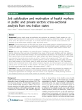 "báo cáo sinh học:""  Job satisfaction and motivation of health workers in public and private sectors: cross-sectional analysis from two Indian states"""