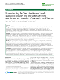 "báo cáo sinh học:""  Understanding the 'four directions of travel': qualitative research into the factors affecting recruitment and retention of doctors in rural Vietnam"""