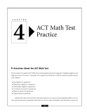 C H A P T E R  4 I I I I I I  ACT Math Test Practice  Over view: About the ACT Math Test The
