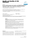 "báo cáo hóa học: "" How do medical students value health on the EQ-5D? Evaluation of hypothetical health states compared to the general population"""