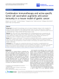 "Báo cáo sinh học: ""Combination immunotherapy and active-specific tumor cell vaccination augments anti-cancer immunity in a mouse model of gastric cancer"""