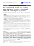 """Báo cáo hóa học: """"  Test-retest reliability of stride time variability while dual tasking in healthy and demented adults wit"""""""