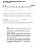 "báo cáo hóa học: "" Shedding light on walking in the dark: the effects of reduced lighting on the gait of older adults with a higher-level gait disorder and controls"""