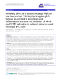 "báo cáo hóa học: "" Inhibitory effect of a tyrosine-fructose Maillard reaction product, 2,4-bis(p-hydroxyphenyl)-2butenal on amyloid-b generation and inflammatory reactions via inhibition of NF-B and STAT3 activation in cultured astrocytes and microglial BV-2 cells"""