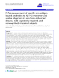 "báo cáo hóa học: "" ELISA measurement of specific non-antigenbound antibodies to Ab1-42 monomer and soluble oligomers in sera from Alzheimer's disease, mild cognitively impaired, and noncognitively impaired subjects"""