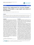 "báo cáo hóa học:""  Revision hip replacement for recurrent Hydatid disease of the pelvis: a case report and review of the literature"""