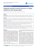 """báo cáo hóa học:""""  Displaced proximal humeral fractures: an Indian experience with locking plates"""""""