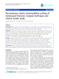 "báo cáo hóa học:"" Percutaneous elastic intramedullary nailing of metacarpal fractures: Surgical technique and clinical results study"""