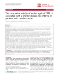 "báo cáo hóa học:""   The prosurvival activity of ascites against TRAIL is associated with a shorter disease-free interval in patients with ovarian cancer"""