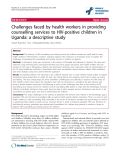 "báo cáo hóa học:"" Challenges faced by health workers in providing counselling services to HIV-positive children in Uganda: a descriptive study"""