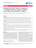 """báo cáo hóa học:"""" Keeping health staff healthy: evaluation of a workplace initiative to reduce morbidity and mortality from HIV/AIDS in Malawi"""""""