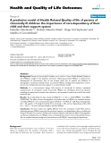 """báo cáo hóa học:"""" A predictive model of Health Related Quality of life of parents of chronically ill children: the importance of care-dependency of their child and their support system"""""""