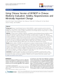 "báo cáo hóa học:"" Using Chinese Version of MYMOP in Chinese Medicine Evaluation: Validity, Responsiveness and Minimally Important Change"""